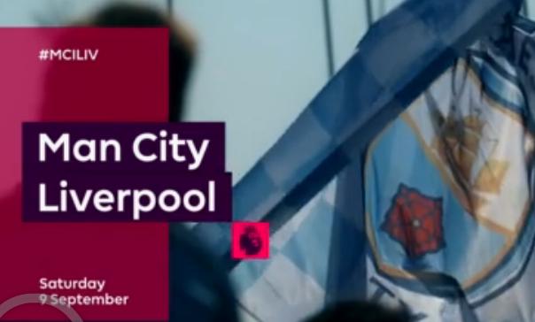 1718英超第4轮宣传片:9月9日19:30曼城VS利物浦